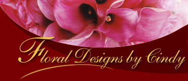 Floral designs by cindy