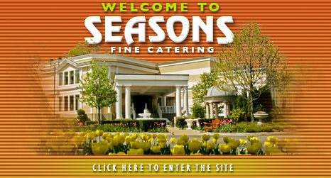 Seasons fine catering