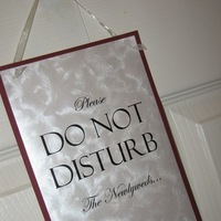Do, Sign, Not, Disturb