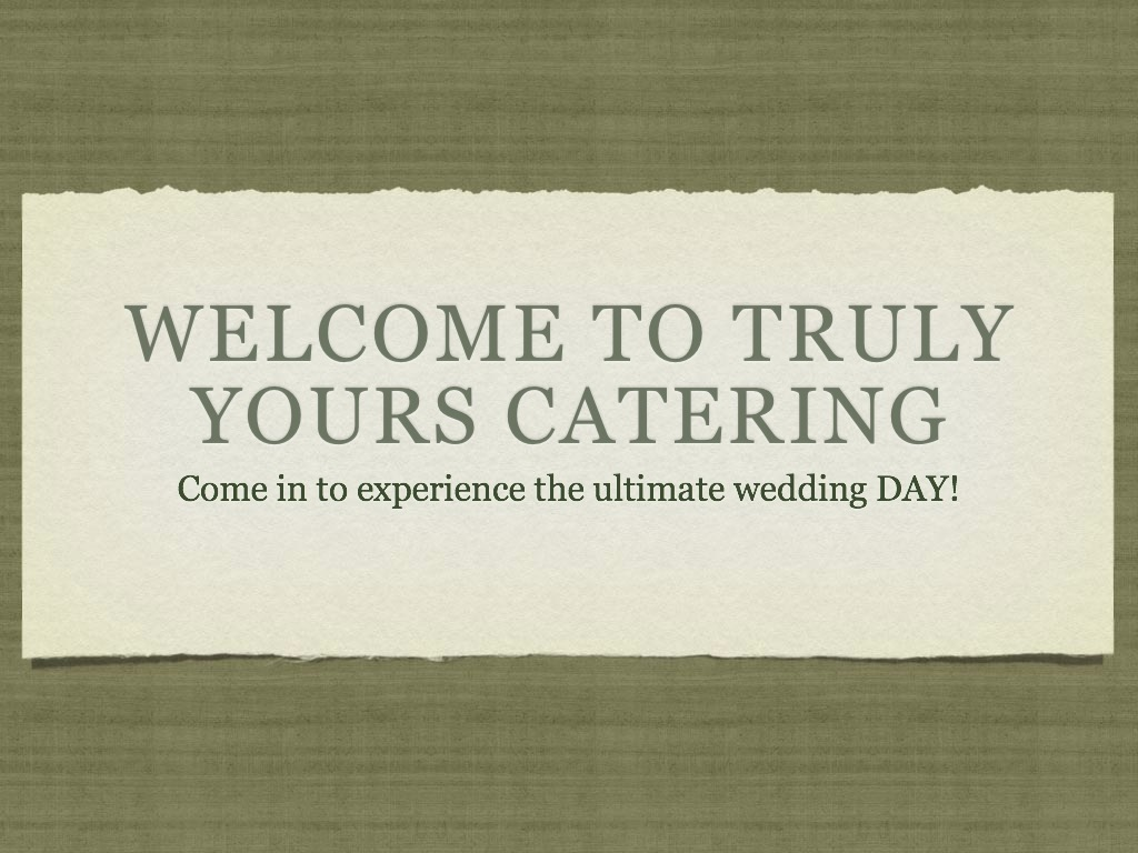 Inspiration, black, Board, Catering, Name, Company, Yours, Truly, Truly yours catering