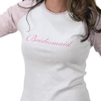 Bridesmaids, Bridesmaids Dresses, Fashion, pink, Bridesmaid, Tshirts, Design by ruby