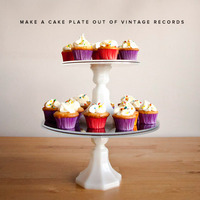 DIY record cake plates!