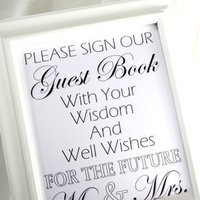 Please Sign Our Guest Book With Your Wisdom Engagement Sign - White or Ivory